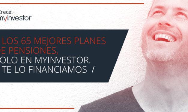MyInvestor lanza la mayor oferta de planes de pensiones del mercado y financia hasta 8.000 euros para aportaciones