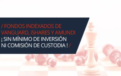 MyInvestor comercializa fondos indexados de Vanguard, iShares y Amundi sin importe mínimo de inversión ni comisiones de custodia