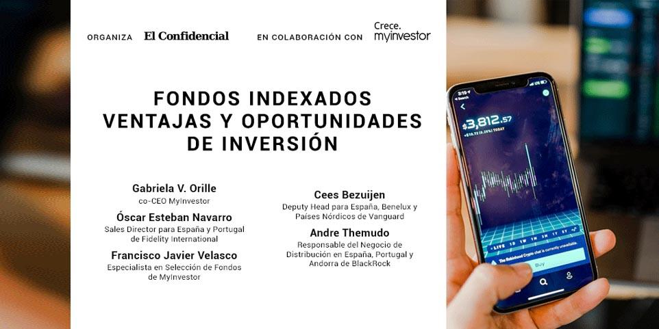 Encuentro digital: Ventajas y oportunidades de los fondos indexados con los expertos de Vanguard, iShares y Fidelity